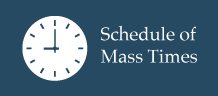 Schedule of Mass Times